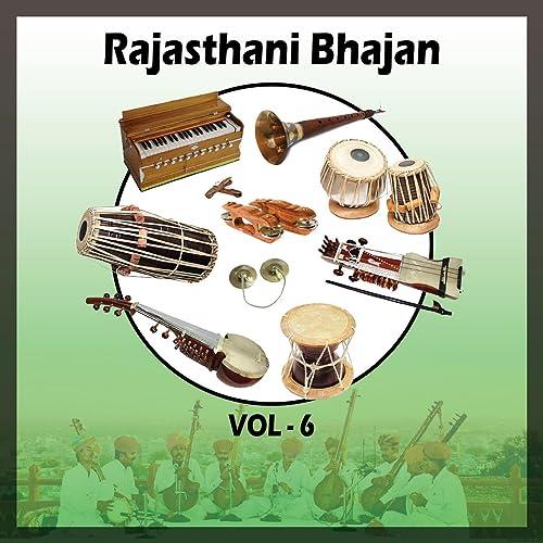 Rajasthani Bhajan, Vol  6 by Sawla Ram on Amazon Music