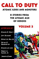 Call to Duty: Atomic Gods and Monsters volume 5 Kindle Edition