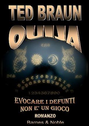 OUIJA VOLUME 1: LA NOTTE ESOTERICA (ARTMEDIUM COLLECTION)