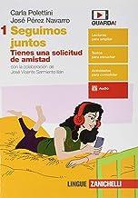 Juntos. Seguimos Juntos. Per le Scuole superiori [Lingua spagnola]: Vol. 1