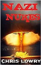 Nazi Nukes: An Action Thriller novel
