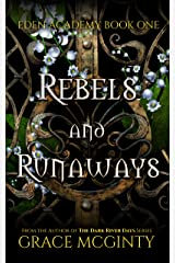 Rebels and Runaways: Eden Academy Book One Kindle Edition
