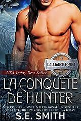 La Conquête de Hunter: L'Alliance, Tome 1 Format Kindle