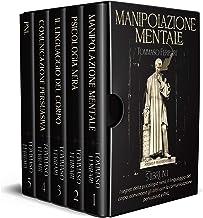 Scaricare Libri Manipolazione Mentale: 5 libri in 1: I segreti della psicologia nera, il linguaggio del corpo, convincere gli altri con la comunicazione persuasiva e PNL PDF