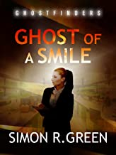 Ghost of a Smile: Ghost Finders Book 2