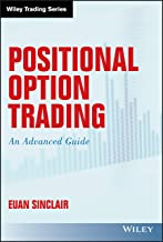 Positional Option Trading: An Advanced Guide (Wiley Trading) Book PDF
