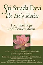 Sri Sarada Devi, The Holy Mother: Her Teachings and Conversations