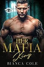 Her Mafia King: A Dark Romance (Romano Mafia Brothers Book 3)
