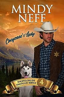 Cheyenne's Lady: Small Town Contemporary Romance (Bachelors of Shotgun Ridge Book 4)