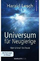Universum für Neugierige: Vom Urknall bis heute Kindle Ausgabe