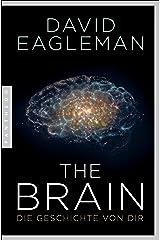 The Brain: Die Geschichte von dir (German Edition) Kindle Edition