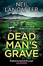 Dead Man's Grave: A breathtaking, chilling, Scottish crime fiction mystery thriller (DS Max Craigie Scottish Crime Thrille...