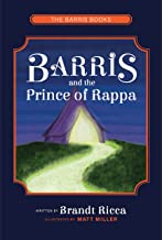 Barris and The Prince of Rappa (The Barris Books Book 1)