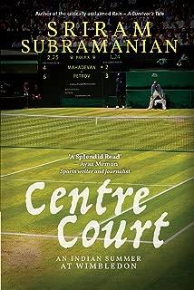 Centre Court : An Indian Summer At Wimbledon
