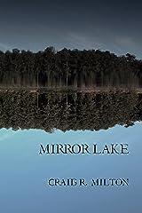 Mirror Lake (a short fiction) Kindle Edition
