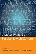 Radical Poetics and Secular Jewish Culture (Modern & Contemporary Poetics)