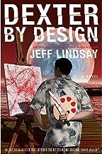 Dexter by Design: Dexter, Book 4