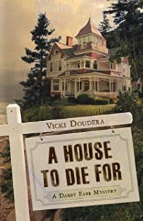 A House to Die for: A Darby Farr Mystery