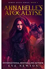 Annabelle's Apocalypse: Demon Queen Series, Book 5: Reverse Harem Fantasy Kindle Edition