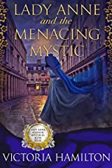 Lady Anne and the Menacing Mystic (Lady Anne Addison Mysteries Book 4) Kindle Edition