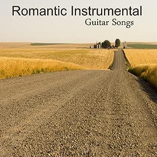 Romantic Instrumental Guitar Songs