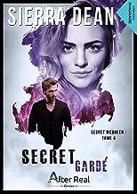 Secret gardé: Secret McQueen, T4