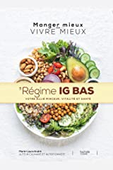 LE REGIME IG BAS (Manger mieux pour vivre mieux) Format Kindle