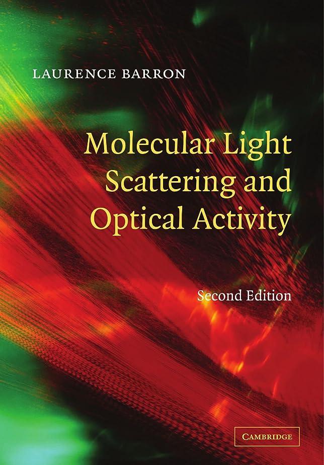 マーベルアンペア効率的Molecular Light Scattering and Optical Activity