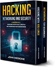 Hacking: Networking and Security (2 Books in 1: Hacking with Kali Linux & Networking for Beginners) (English Edition)
