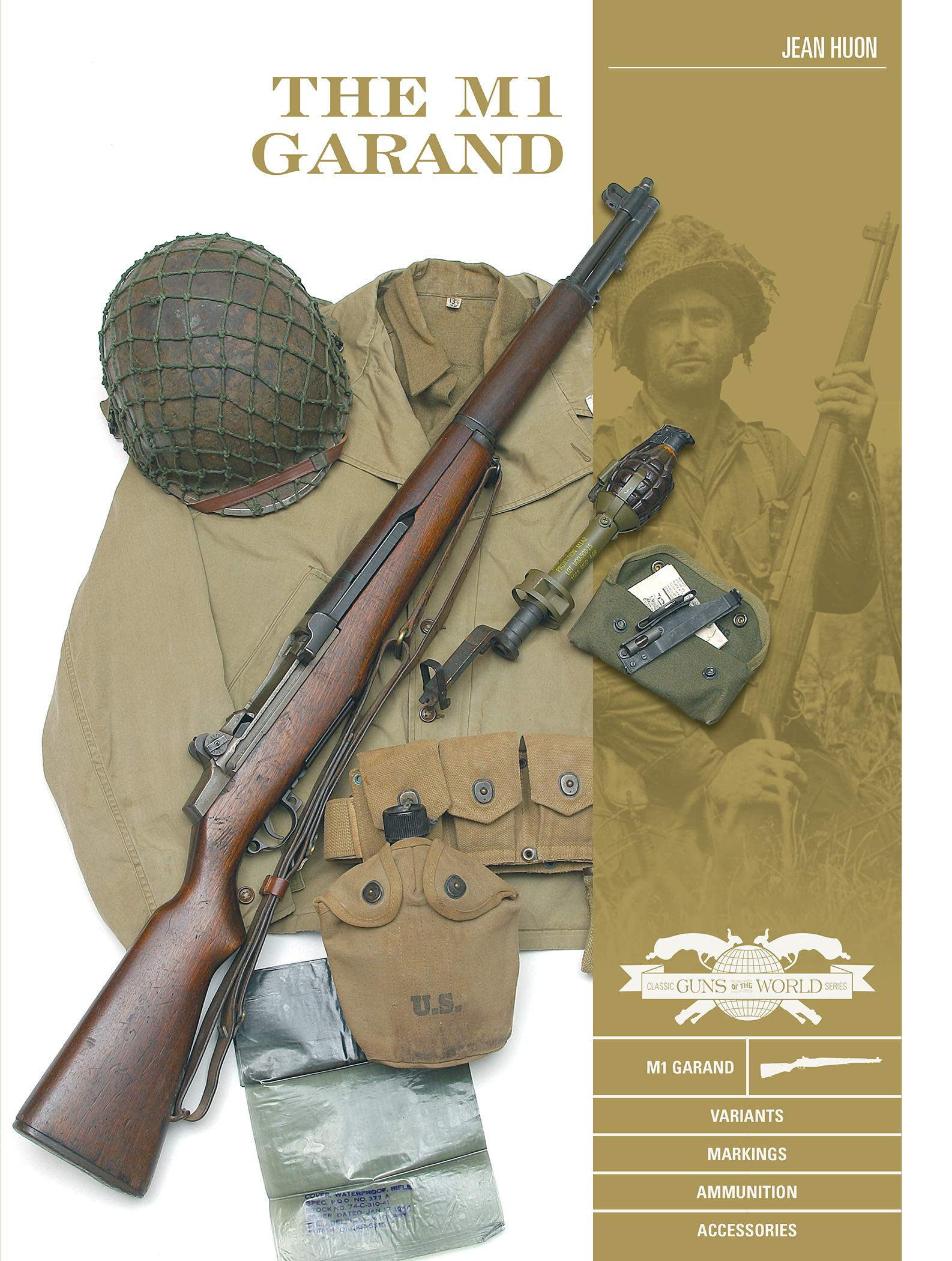 Download Huon, J: M1 Garand: Variants, Markings, Ammunition, Accessor: Variants, Markings, Ammunition, Accessories: 5 (Great Guns O... 