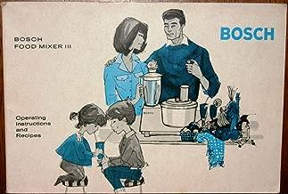 Best bosch mixer instructions Reviews