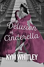 Best the delusion of cinderella Reviews