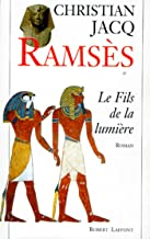 Ramsès - Tome 1 (French Edition)