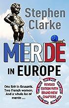 Merde in Europe: A Brit goes undercover in Brussels