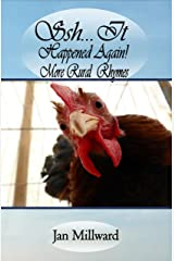 Shh... It Happened Again! More Rural Rhymes (Rural Poetry Somerset Style) Kindle Edition