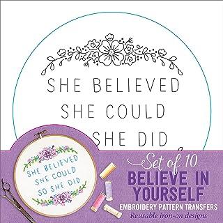 Believe In Yourself Embroidery Pattern Transfers (set of 10 hoop designs!)