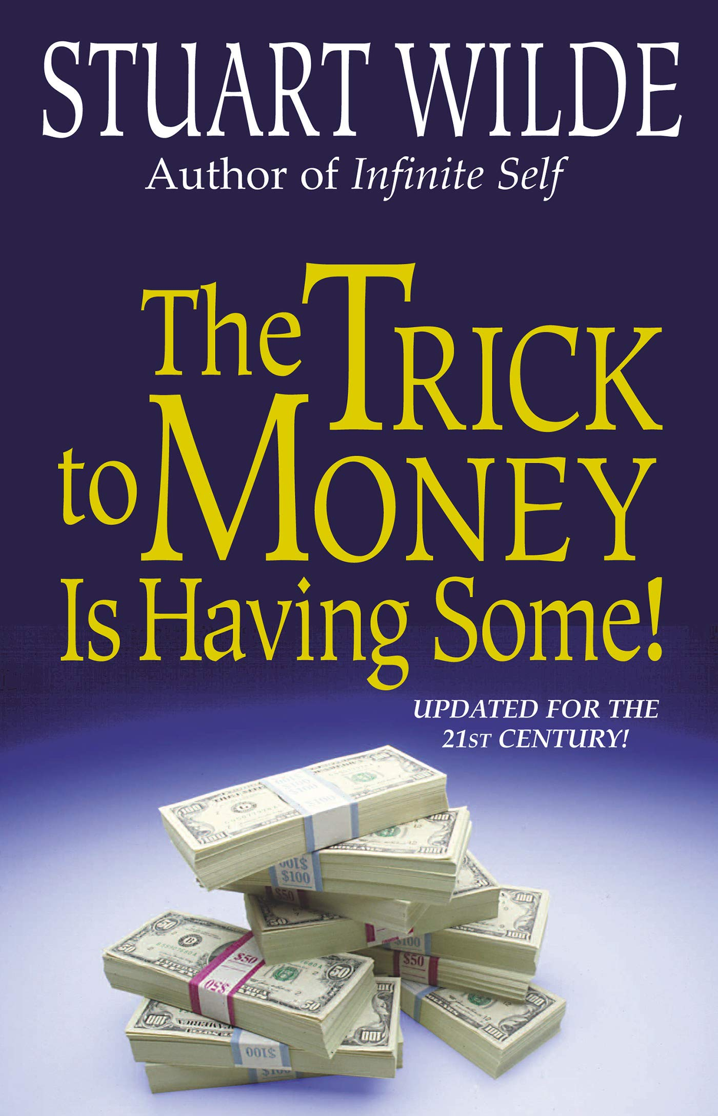 The Trick to Money is Having Some (English Edition)