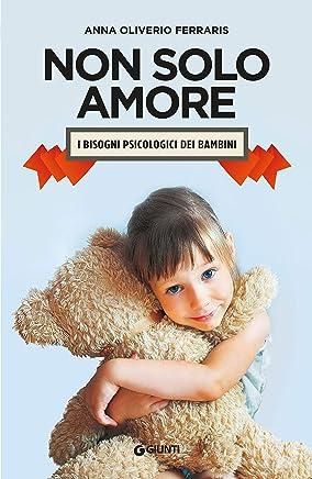 Non solo amore: i bisogni psicologici dei bambini