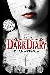 Dark Diary Kindle Edition