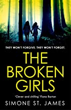 The Broken Girls: The chilling suspense thriller that will have your heart in your mouth
