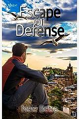 Escape or Defense (Friendships 1) Kindle Ausgabe