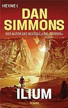 Ilium: Roman (German Edition)