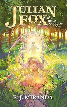 Julian Fox, The Dream Guardian (English Edition)