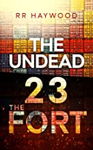 The Undead Twenty Three: The Fort