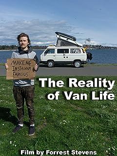 The Reality of Van Life