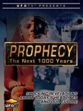 UFOTV Presents Prophecy - The Next 1000 Years