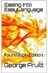 Easing into EasyLanguage: Foundation Edition Kindle Edition