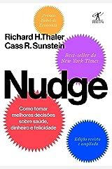 Nudge: Como tomar melhores decisões sobre saúde, dinheiro e felicidade eBook Kindle