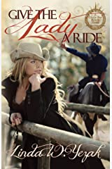 Give the Lady a Ride: Circle Bar Ranch Series Kindle Edition