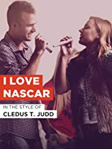 I Love NASCAR